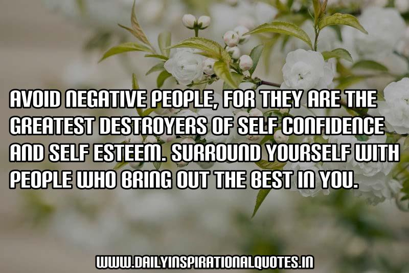 avoid-negative-people-for-they-are-the-greatest-destroyers-of-self-confidence